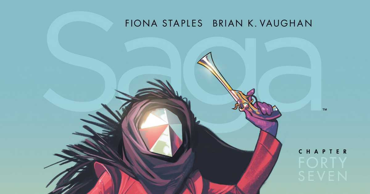Review: SAGA CHAPTER FORTY-SEVEN(SPOILERS)