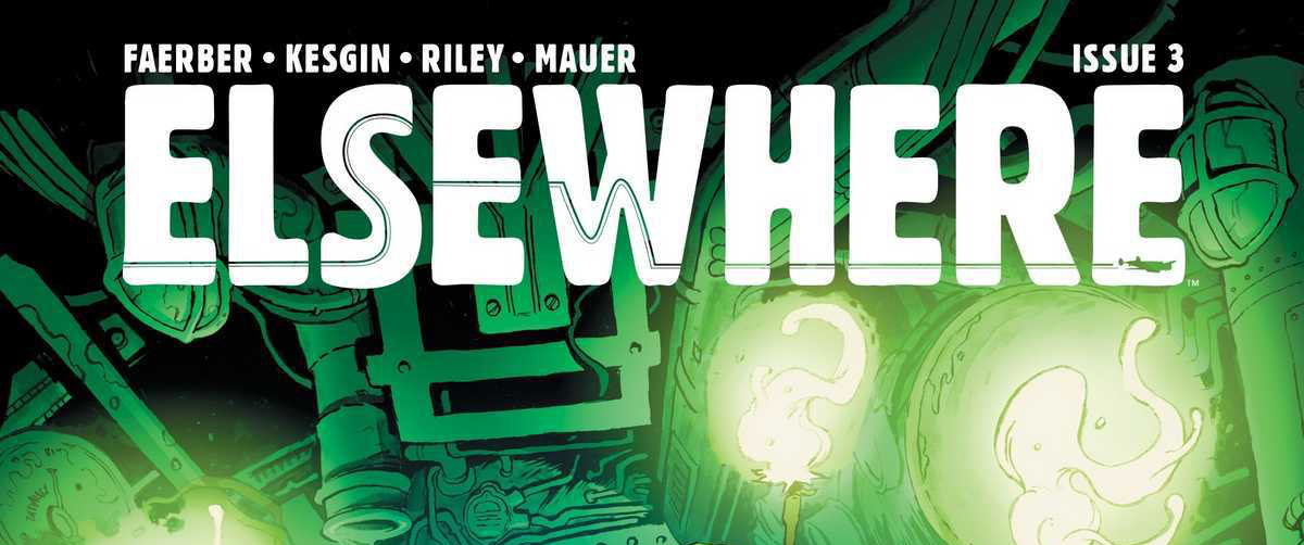 Review: ELSEWHERE #3 (SPOILERS)