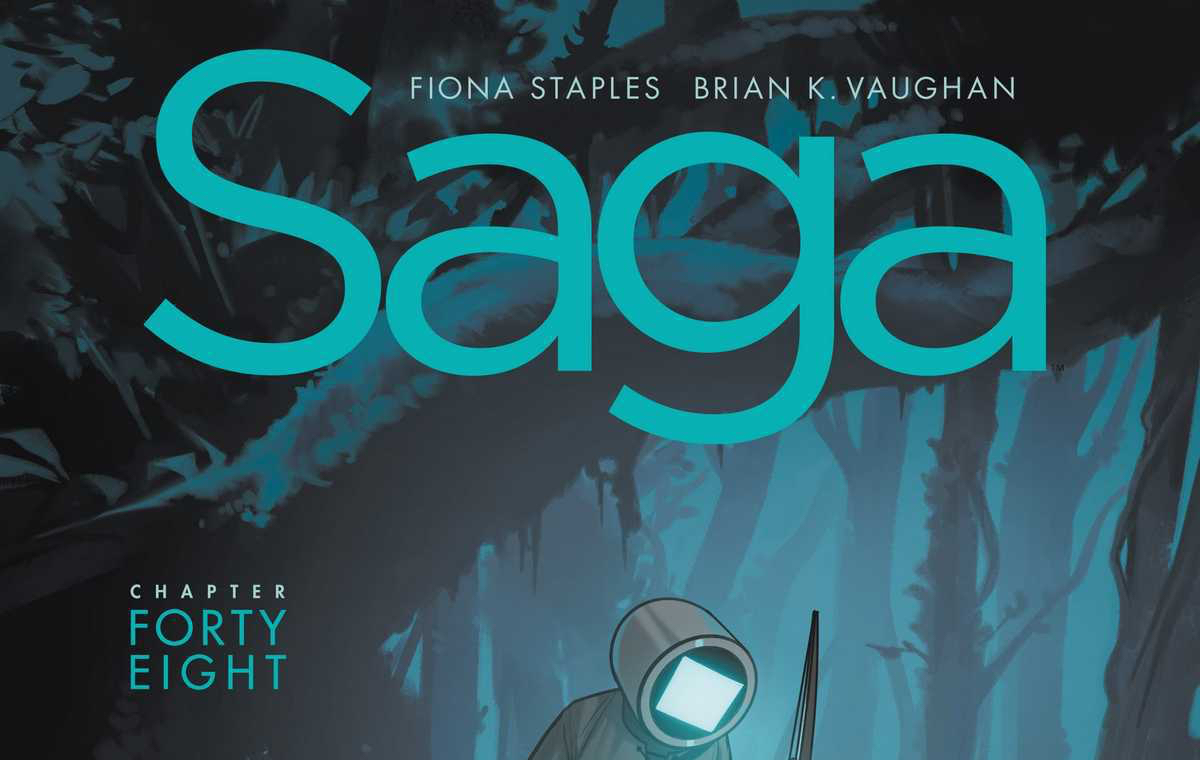 Review: SAGA CHAPTER FORTY-EIGHT (SPOILERS)