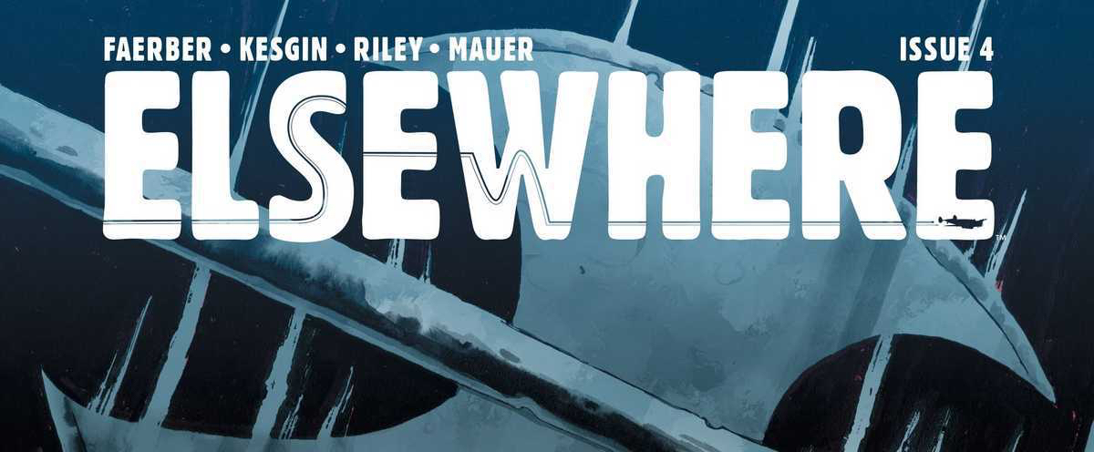 Review: ELSEWHERE #4 (SPOILERS)